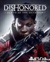 Продам Dishonored: Death of the Outsider / п3 / 103110
